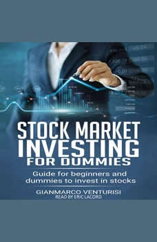 Stock market investing for dummies: guide for beginners and dummies to invest in stocks, Gianmarco Venturisi