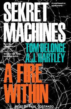 Sekret Machines: A Fire Within, Tom DeLonge