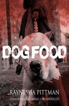 Dog Food, Raynesha Pittman