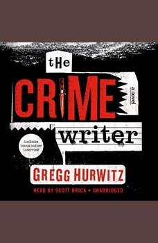 The Crime Writer, Gregg Hurwitz