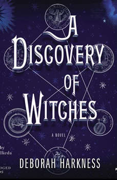 A Discovery of Witches, Deborah Harkness