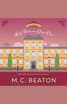 Lady Fortescue Steps Out: A Novel of Regency England, M. C. Beaton