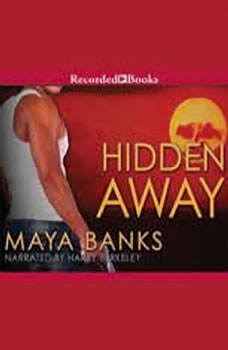 Hidden Away, Maya Banks