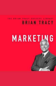 Marketing: The Brian Tracy Success Library, Brian Tracy
