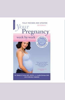 Your Pregnancy Week by Week, Glade B. Curtis; Judith Schuler