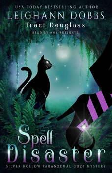 Spell Disaster [Booktrack Soundtrack Edition], Leighann Dobbs
