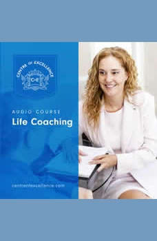 Life Coaching, Centre of Excellence