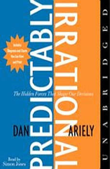 The Predictably Irrational, Dr. Dan Ariely