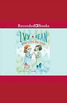 Ivy and Bean: What's the Big Idea, Annie Barrows