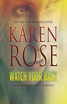 Watch Your Back, Karen Rose