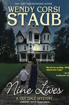 Nine Lives: A Lily Dale Mystery, Wendy Corsi Staub