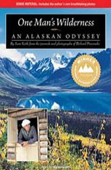 One Man's Wilderness: An Alaskan Odyssey, Sam Keith