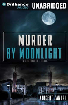 Murder by Moonlight, Vincent Zandri