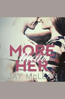 More Than Her, Jay McLean