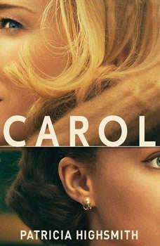 Carol: The Price of Salt, Patricia Highsmith