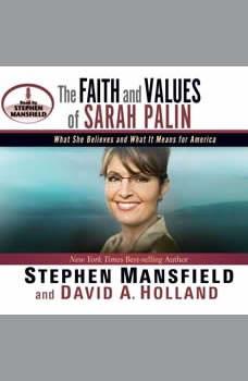 The Faith and Values of Sarah Palin, Stephen Mansfield