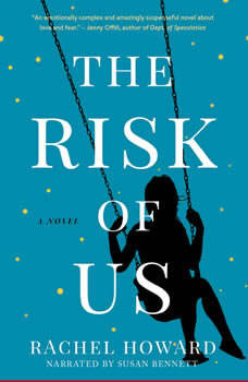 The Risk of Us, Rachel Howard