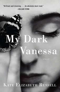 My Dark Vanessa: A Novel, Kate Elizabeth Russell
