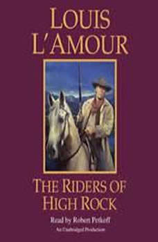 The Riders of High Rock, Louis L'Amour
