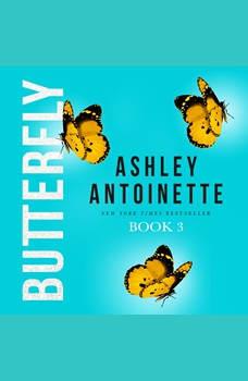 Butterfly 3, Ashley Antoinette