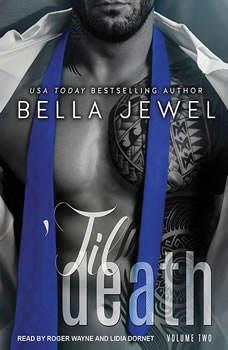 'Til Death (Part 2), Bella Jewel