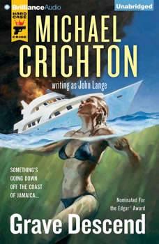 Grave Descend, Michael Crichton