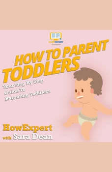 How To Parent Toddlers, HowExpert
