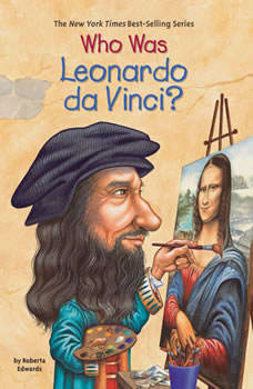 Who Was Leonardo da Vinci?, Roberta Edwards