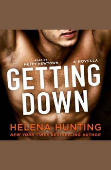 Getting Down, Helena Hunting