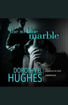 The So Blue Marble, Dorothy B. Hughes