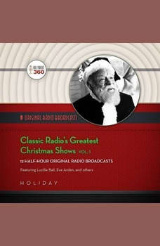 Classic Radios Greatest Christmas Shows, Vol. 1, Hollywood 360