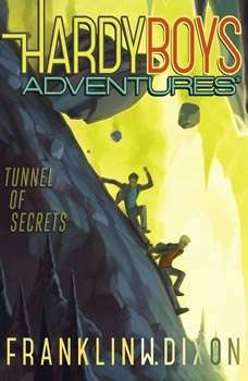 Tunnel of Secrets, Franklin W. Dixon