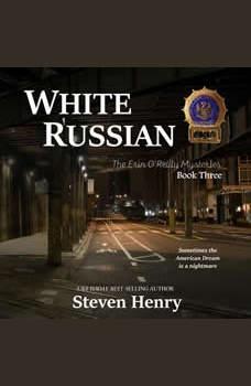 White Russian, Steven Henry