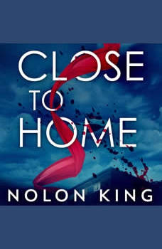 Close to Home, Nolon King