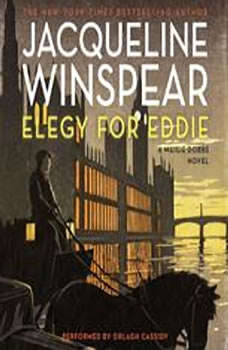 Elegy for Eddie: A Maisie Dobbs Novel A Maisie Dobbs Novel, Jacqueline Winspear