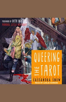 Queering the Tarot, Cassandra Snow