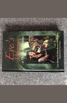 Eve's Warriors & The Three Nephites, Curt Burnett Alisha Burnett Worthington