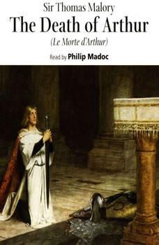 Le Morte d'Arthur, Sir Thomas Malory