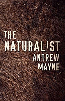 The Naturalist, Andrew Mayne