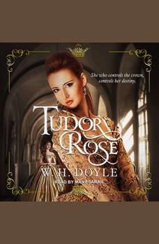 Tudor Rose, W.H. Doyle