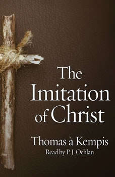 The Imitation of Christ, Thomas A. Kempis