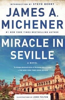 Miracle in Seville, James A. Michener