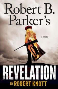 Robert B. Parker's Revelation, Robert Knott
