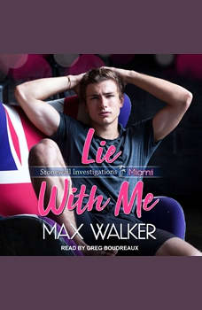 Lie With Me, Max Walker