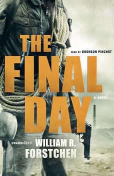 The Final Day, William R. Forstchen