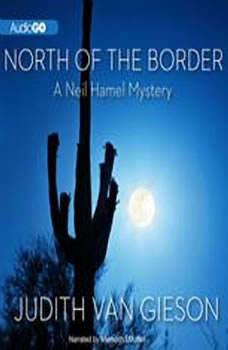 North of the Border, Judith Van Gieson