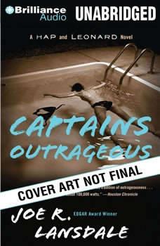 Captains Outrageous, Joe R. Lansdale