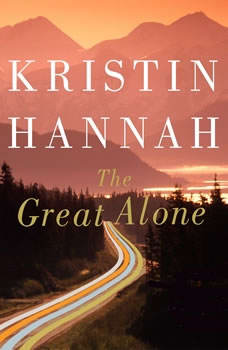 The Great Alone, Kristin Hannah