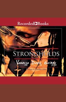 Strongholds, Vanessa Davis Griggs