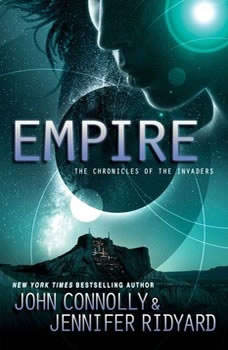 Empire: Book 2, The Chronicles of the Invaders, John Connolly